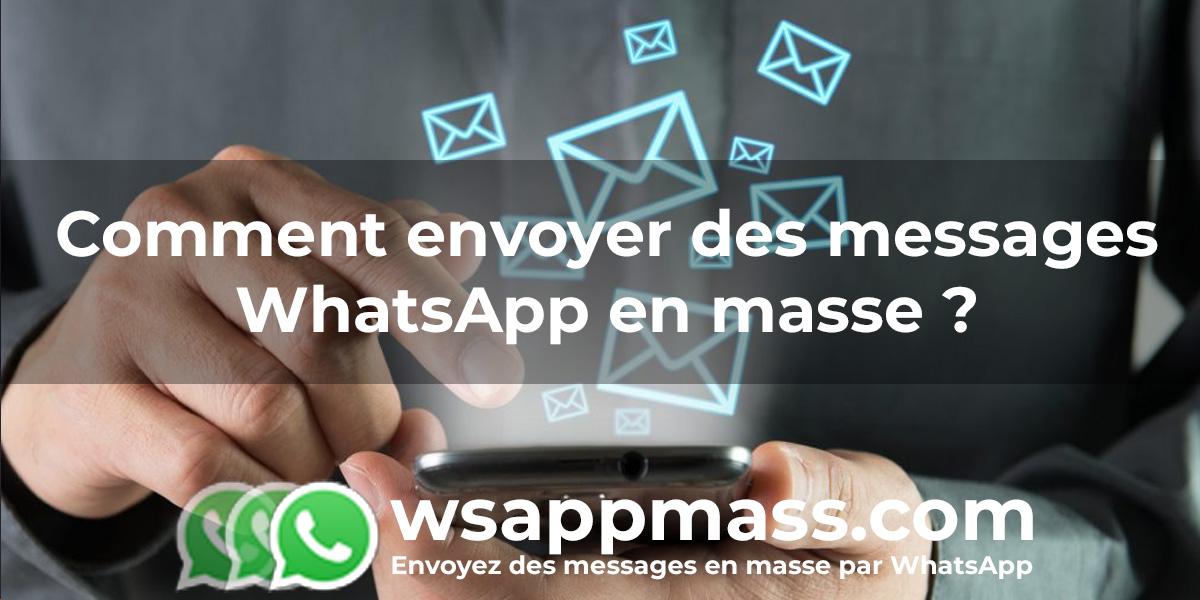 Messages en masse sur WhatsApp